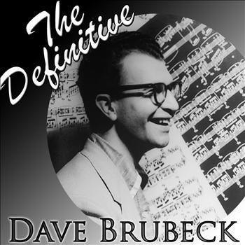 Dave Brubeck - The Definitive