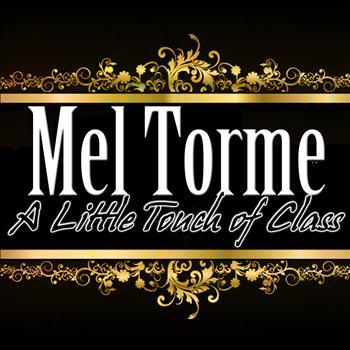 Mel Torme - A Little Touch of Class