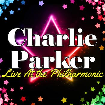 Charlie Parker - Live At the Philharmonic