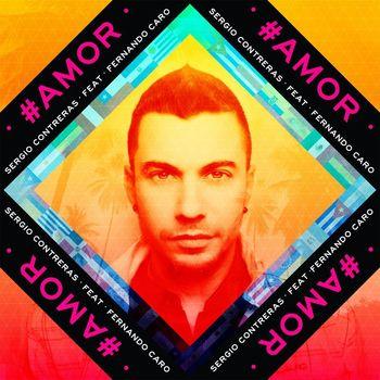 Sergio Contreras - #Amor