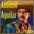 """- Antonio Aguilar: """"La Leyenda"""""""