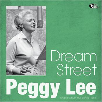Peggy Lee - Dream Street (Original Album Plus Bonus Tracks)