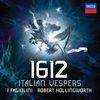 I Fagiolini / Robert Hollingworth - 1612 Italian Vespers