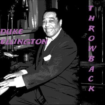 Duke Ellington - Throwback
