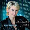 Claudia Jung - Alles nach Plan?