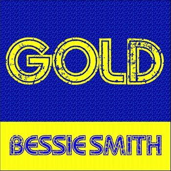 Bessie Smith - Gold - Bessie Smith