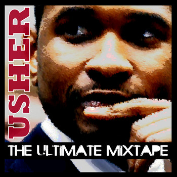 Usher - The Ulitmate Usher Mixtape