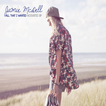 Jamie McDell - All That I Wanted - EP