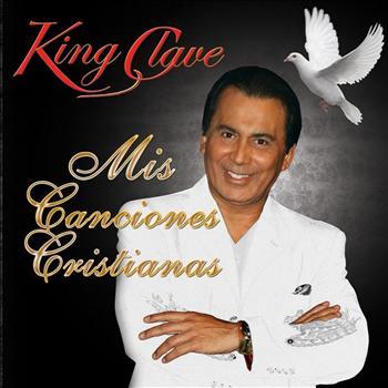 King Clave - Mis Canciones Cristianas