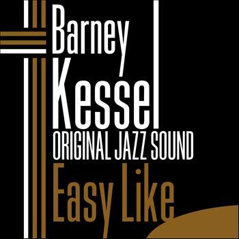 Barney Kessel - Easy Like (Original Jazz Sound)