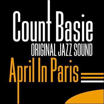 Count Basie - April in Paris (Original Jazz Sound)