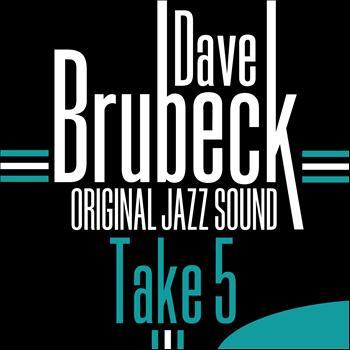 Dave Brubeck - Take 5 (Original Jazz Sound)