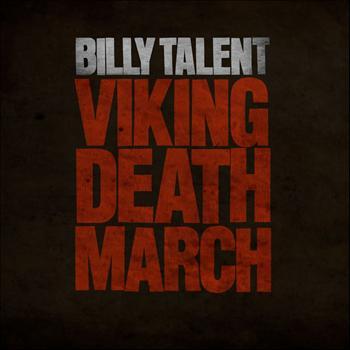 Billy Talent - Viking Death March