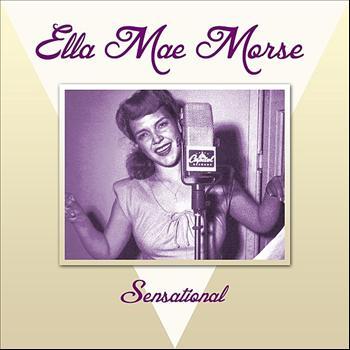 Ella Mae Morse - Sensational