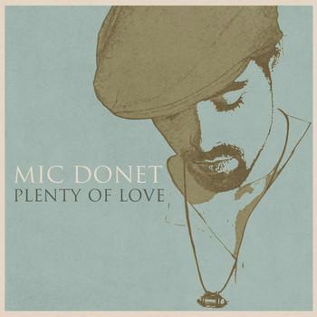 Mic Donet - Plenty Of Love