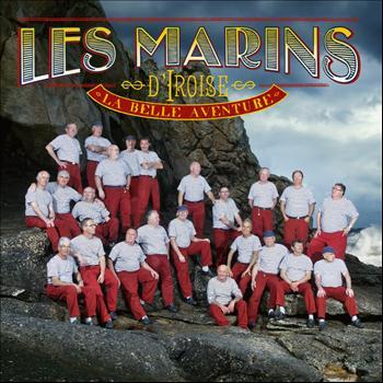 Les Marins D'Iroise - La Belle Aventure