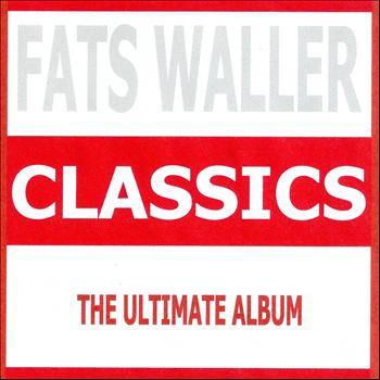 Fats Waller - Classics - Fats Waller