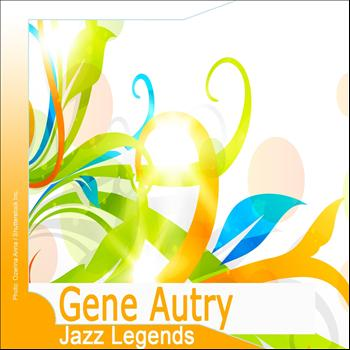 Gene Autry - Jazz Legends