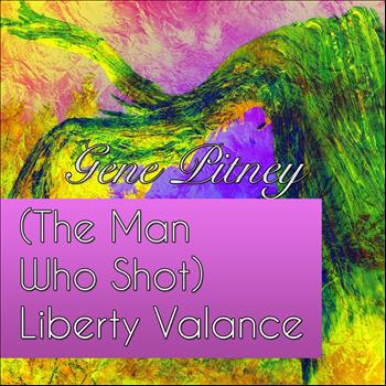 Gene Pitney - (The Man Who Shot) Liberty Valance