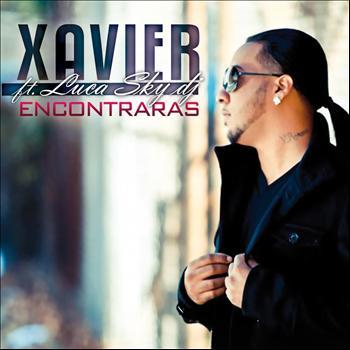 Xavier - Encontraras (feat. Luca Sky DJ)