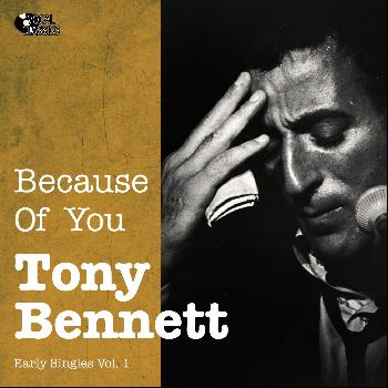 Tony Bennett - Because of You (Early Singles Vol. 1)