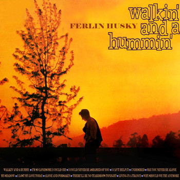 Ferlin Husky - Walkin' And A Hummin'