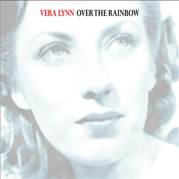 Vera Lynn - Over the Rainbow