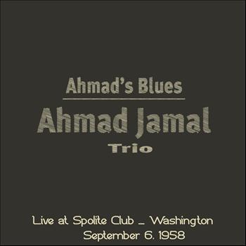 Ahmad Jamal Trio - Ahmad's Blues (Live At Spolite Club - Washington, September 6, 1958)