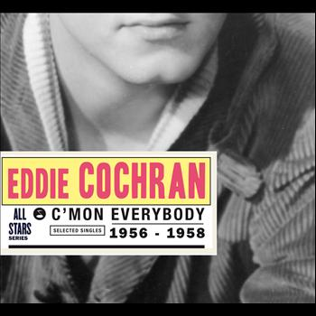 Eddie Cochran - Saga All Stars: C'mon Everybody / Selected Singles 1956-1958