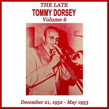 Tommy Dorsey - Volume 6