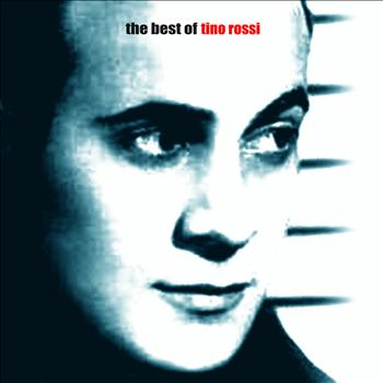 Tino Rossi - The Very Best of Tino Rossi
