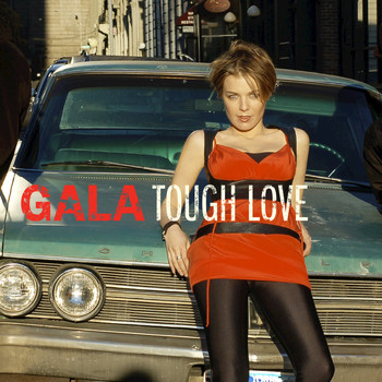Gala - Tough Love EP