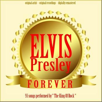 Elvis Presley - Forever