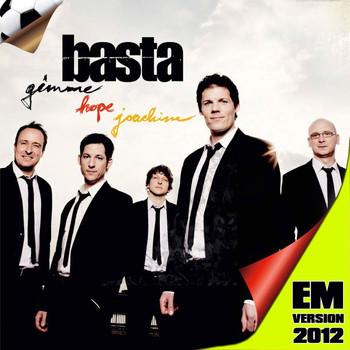 Basta - Gimme Hope Joachim