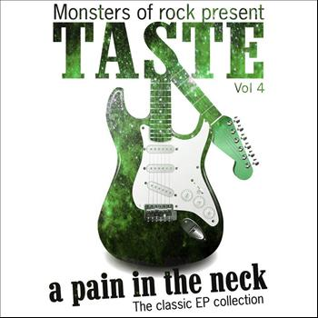 Taste - Monsters of Rock Presents - Taste - a Pain in the Neck, Volume 4