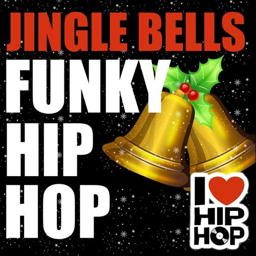 Jingle Bells Hip Hop (2011) | Christmas | MP3 Downloads 7digital United Kingdom