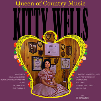 Kitty Wells - The Queen Of Country Music