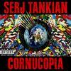 Serj Tankian - Cornucopia (Explicit)