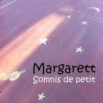 Margarett - Somnis de petit