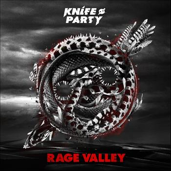 Knife Party - Rage Valley EP