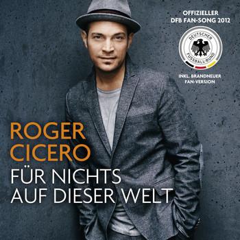 Roger Cicero - Für nichts auf dieser Welt