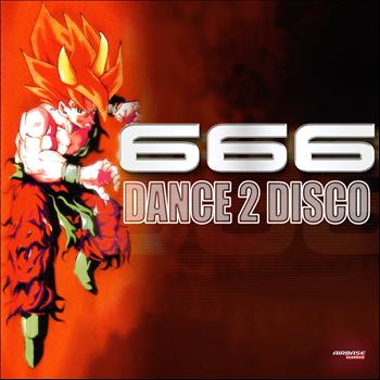 666 - Dance 2 Disco (Special Maxi Edition)
