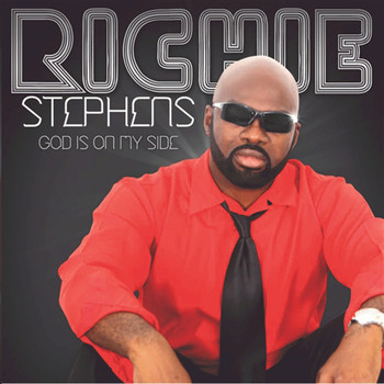 Richie Stephens - God Is On My Side