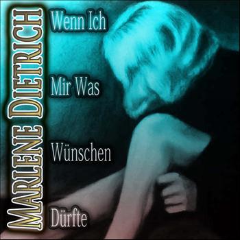 Marlène Dietrich - Wenn ich mir was wünschen dürfte