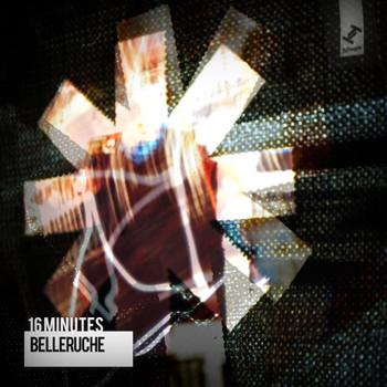 Belleruche - 16 Minutes