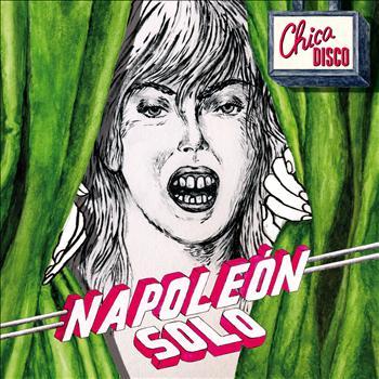 Napoleon Solo - Chica Disco