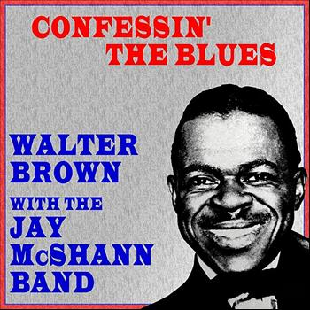 Walter Brown - Confessin' The Blues