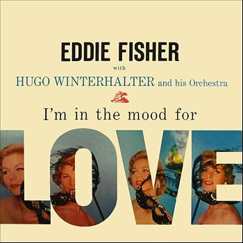 Eddie Fisher - I'm In The Mood For Love