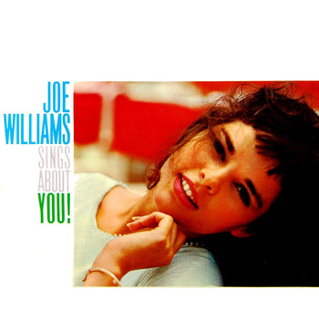 Joe Williams - Joe Williams Sings About You!