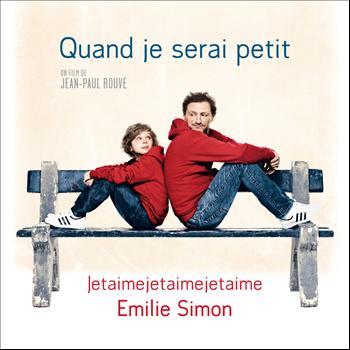 Emilie Simon - Jetaimejetaimejetaime